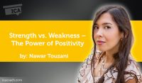 Power Tool: Strength vs. Weakness – The Power of Positivity