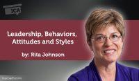 Coaching Case Study: Leadership, Behaviors, Attitudes and Styles