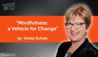 Research Paper: Mindfulness: a Vehicle for Change