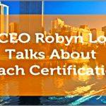 Robyn Logan talks about Coach Certification