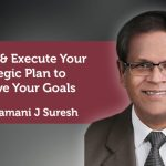 Coaching Case Study: Develop & Execute Your Strategic Plan to Achieve Your Goals