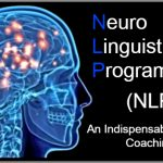 Neuro Linguistic Programming (NLP): An Indispensable Tool in Coaching