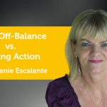Power Tool: From Off-Balance vs. Taking Action