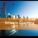 Ethics in coaching is more than just a statement