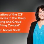 Research Paper: Application of the ICF Competencies in the Team Coaching and Group Coaching Context