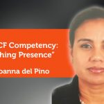 Research Paper: The ICF Competency: Coaching Presence