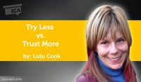 Power Tool: Try Less vs. Trust More