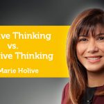 Power Tool: Positive Thinking vs. Negative Thinking
