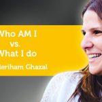 Power Tool: Who AM I vs. What I do