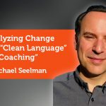 "Research Paper: Catalyzing Change through ""Clean Language"" Coaching"