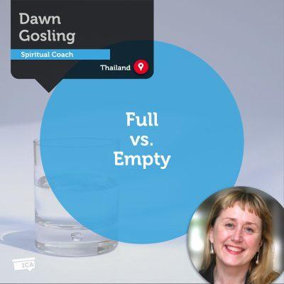 Full vs. Empty Dawn Gosling_Coaching_Tool