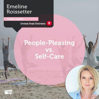 People-Pleasing vs. Self-Care Emeline Roissetter_Coaching_Tool
