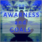 Coaching Model: Awareness and Goals