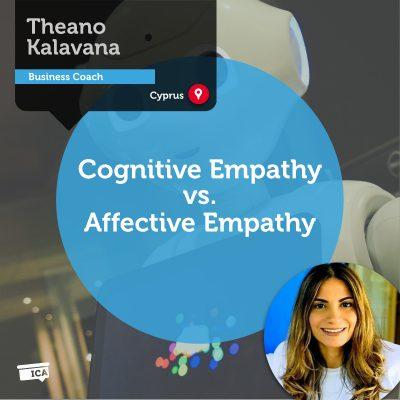 Cognitive Empathy vs. Affective Empathy Theano Kalavana_Coaching_Tool