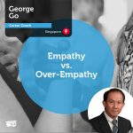 Power Tool: Empathy vs. Over-Empathy