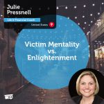Power Tool: Victim Mentality vs. Enlightenment