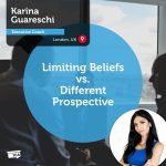 Power Tool: Limiting Beliefs vs. Different Prospective