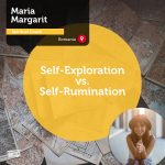 Power Tool: Self-Exploration vs. Self-Rumination