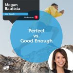 Power Tool: Perfect vs. Good Enough