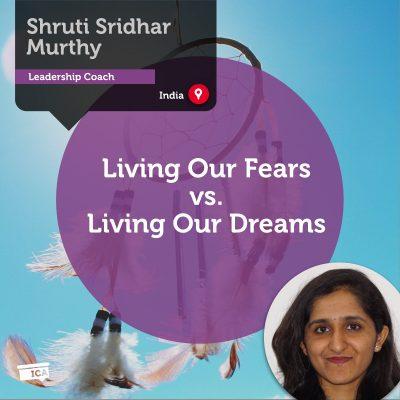 Living Our Fears vs. Living Our Dreams Shridar_Murthy_Power_Tool
