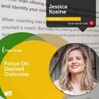 Jessica Kosine Coaching Case Study