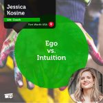 Power Tool: Ego vs. Intuition
