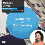 Power Tool: Resiliency vs. Complacency