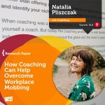 Research Paper: How Coaching Can Help Overcome Workplace Mobbing