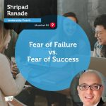 Power Tool: Fear of Failure vs. Fear of Success