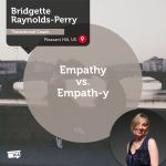 Power Tool: Empathy vs. Empath-y