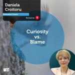 Power Tool: Curiosity vs. Blame