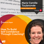 Research Paper: How To Build Self Confidence Through Coaching?