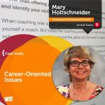 Coaching Case Study: Career-Oriented Issues