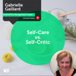 Power Tool: Self-Care vs. Self-Critic