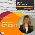 Research Paper: Neuroscience Behind Creating A Habit – Simplified