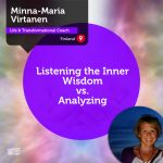 Power Tool: Listening the Inner Wisdom vs. Analyzing