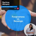Power Tool: Forgiveness vs. Revenge