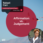 Power Tool: Affirmation vs. Judgement