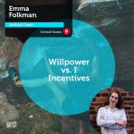 Power Tool: Willpower vs. Incentives