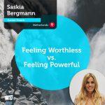 Power Tool: Feeling Worthless vs. Feeling Powerful