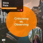 Power Tool: Criticising vs. Observing
