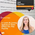 Research Paper: A Look At Living Spaces & Their Effect On The Psyche