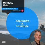 Power Tool: Aspiration vs. Lassitude