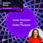 Power Tool: Inner Purpose vs. Outer Purpose