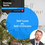 Power Tool: Self-Love vs. Self-Criticism