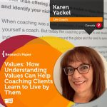 Research Paper: Values: How Understanding Values Can Help Coaching Clients Learn to Live by Them