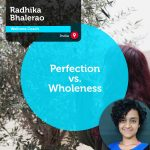 Power Tool: Perfection vs. Wholeness