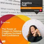 Coaching Case Study: The Power of Images in Helping Creatives Increase Self-Confidence