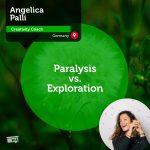 Power Tool: Paralysis vs. Exploration