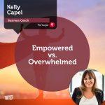 Power Tool: Empowered vs.Overwhelmed